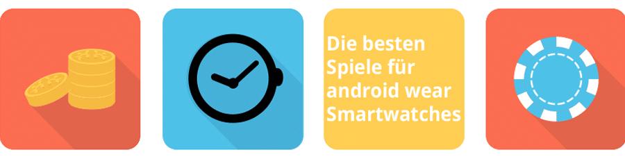 Die besten Spiele für android wear Smartwatches