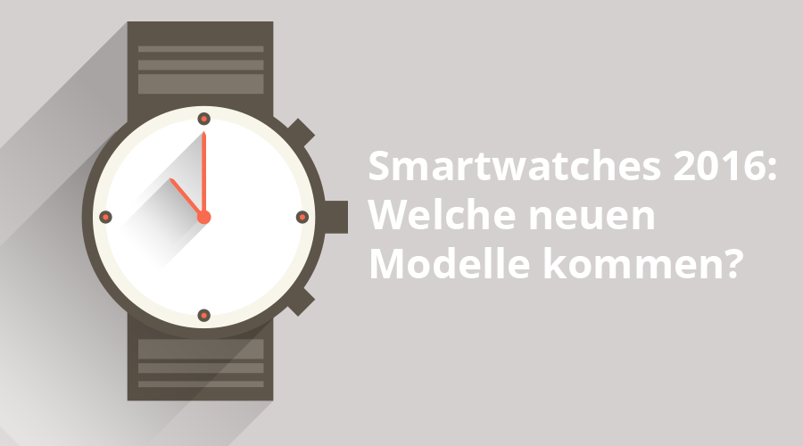 Smartwatches 2016 Special