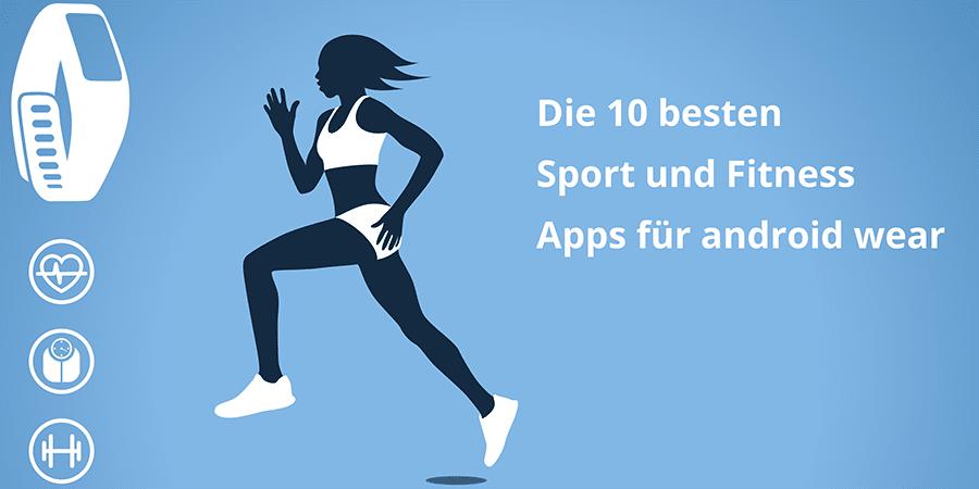 Special: die 10 besten Sport und Fitness Apps für android wear