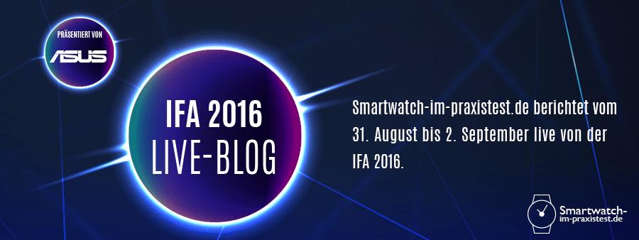IFA 2016 Live Blog präsentiert von ASUS