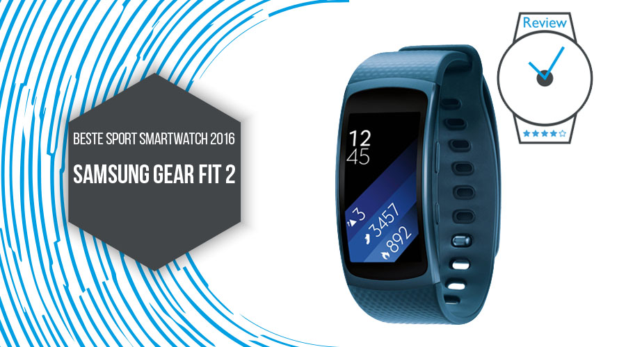 Samsung Gear Fit 2 beste Sport Smartwatch 2016