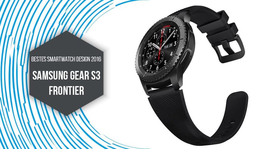 Samsung Gear S3 Frontier bestes Smartwatch Design 2016