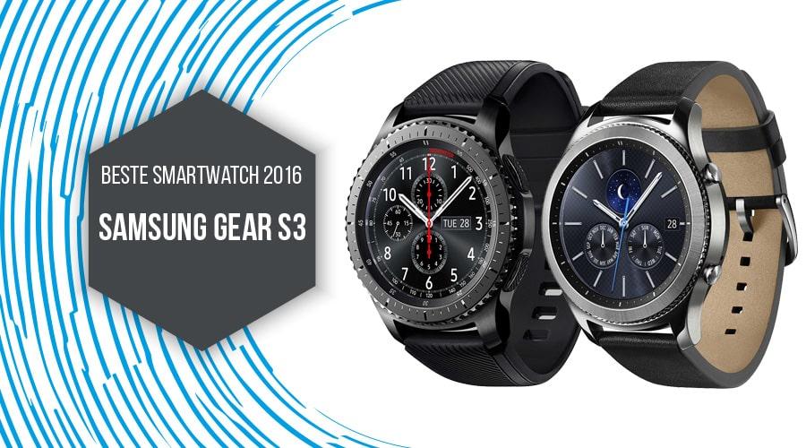Beste vollwertige Smartwatch 2016 Samsung Gear S3