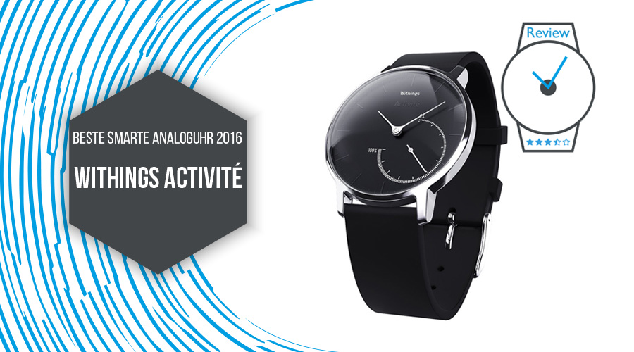 Withings Activité beste smarte Analoguhr 2016